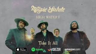 "The Magpie Salute ~ ""Take It All"""