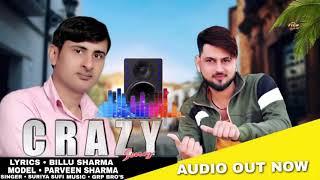 CRAZY | Hayranvi Dj Song 2019 | Parveen Sharma, Kaptan Sharma | Latest Haryanvi Songs Haryanavi 2019