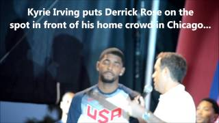 Kyrie Irving puts D Rose on the spot - live in Chicago