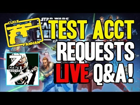 SWGOH : Test Account Requests, Live Q&A with CrazyExcuses!