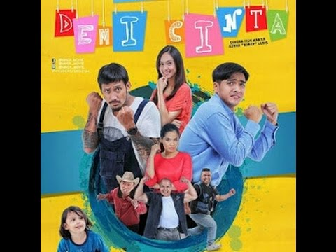 Trailer Film Demi Cinta (Film 2017) -  Film Indonesia
