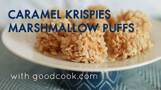 Caramel Krispies Marshmallow Puffs | Good Cook