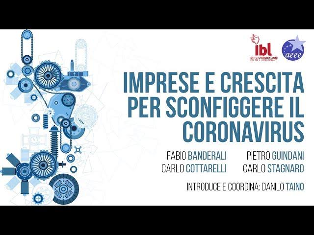 Imprese e crescita per sconfiggere il coronavirus