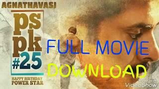 AGNATHAVASI Full movie DOWNLOAD||AGNATHAVASI PSPK25 TELUGU FULL MOVIE,AGNATHAVASI Full MOVIE TELUGU