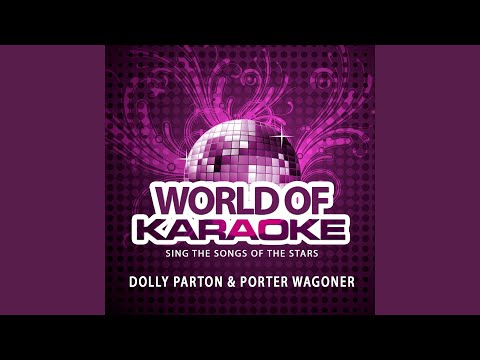 Please Don't Stop Loving Me (Karaoke Version) (Originally Performed By Dolly Parton & Porter...