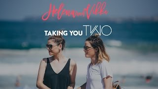 Helena and Vikki Present Taking You Two