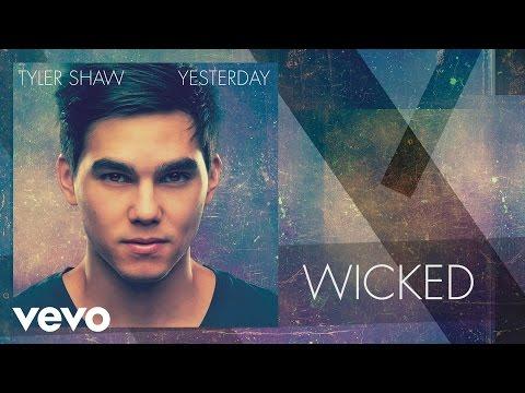 Tyler Shaw - Wicked (PSEUDO VIDEO)