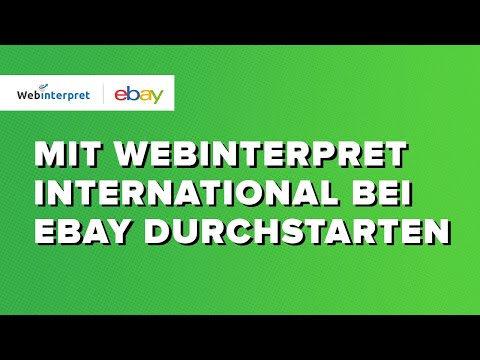 Mit Webinterpret International Bei EBay Durchstarten