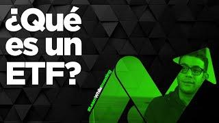 ¿Qué es un ETF?