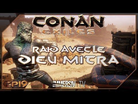 PETIT RAID AVEC LE DIEU MITRA - Conan Exiles PvP PC FR - EP19