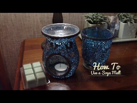 How To Use Soya Melts In An Oil Burner