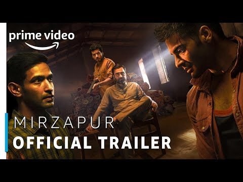 Mirzapur - Prime Original 2018 | Official Trailer (UNCUT) | Rated 18+ | Amazon Prime Video