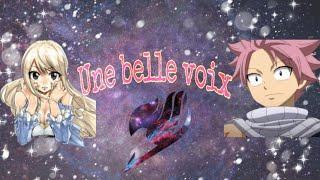 Fanfic Fairy Tail Une belle voix ep 7