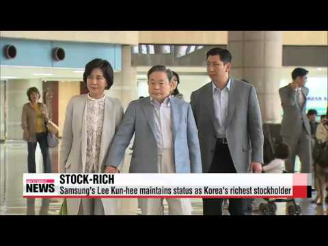 Samsung′s Lee Kun-hee maintains status as Korea′s richest stockholder   주식 1위 이건