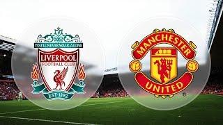 Ливерпуль-Манчестер Юнайтед Матч обзор