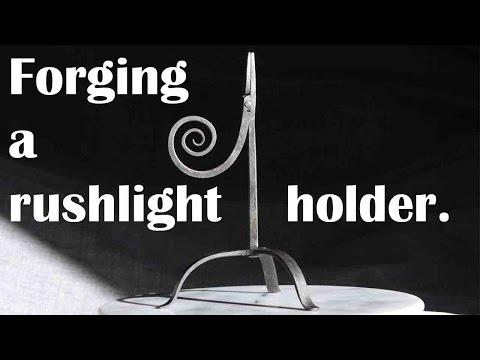 Blacksmithing: making a rush-light holder.