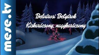 Belvárosi Betyárok: Kiskarácsony, nagykarácsony | MESE TV
