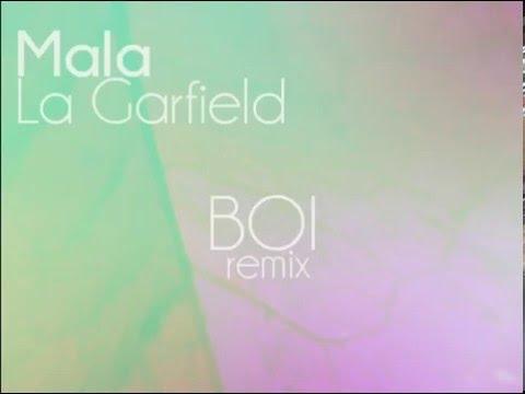 Mala - La Garfield (BOI remix)