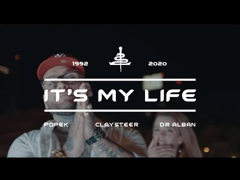 It's My Life - ft. Dr Alban (prod. Claysteer)