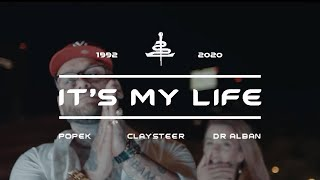 Popek ft. Dr Alban - It's My Life  (prod. Claysteer)