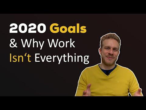 My 2020 Goals (& Why You Shouldn't Just Set Professional Goals)