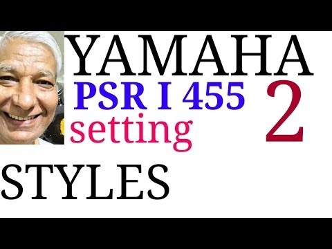 YAMAHA PSR i 455 || SETTING STYLE FUNCTIONS || Part-TWO ||  MUSIC DATABASE   ONE TOUCH SETTING DEMO
