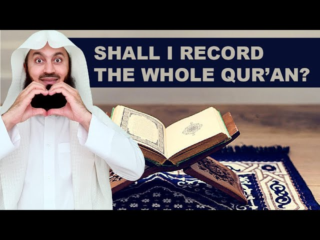 Should Mufti Menk recite the whole Quran? Leave a comment.
