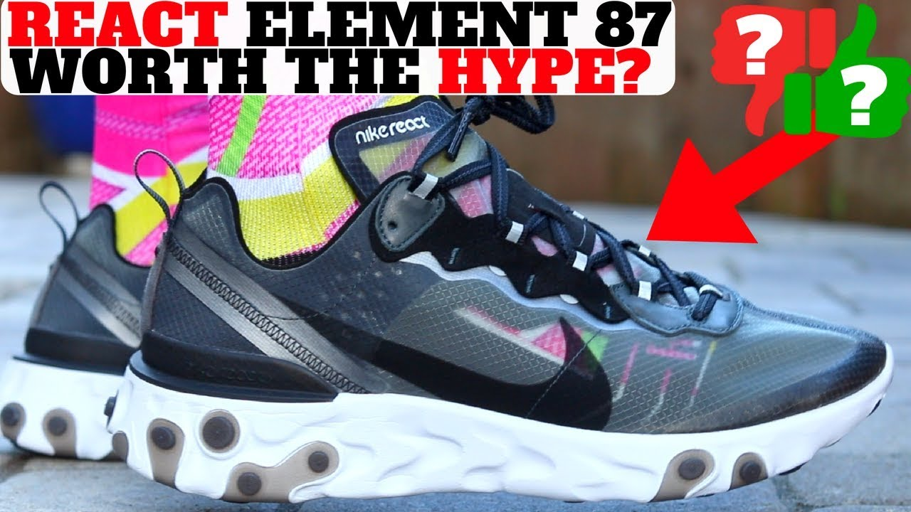 0cc2d743a9b1 Nike REACT ELEMENT 87 First Thoughts Review! Worth The HYPE  - YouTube