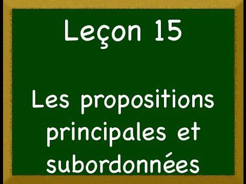 Leçon_15 - Les propositions principales et subordonnées