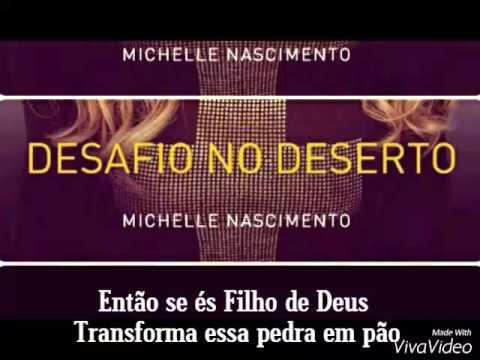 Michelle Nascimento-Desafio no Deserto(com letras)