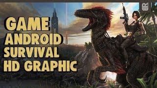 5 Game Android Survival HD Graphic Terbaik 2018