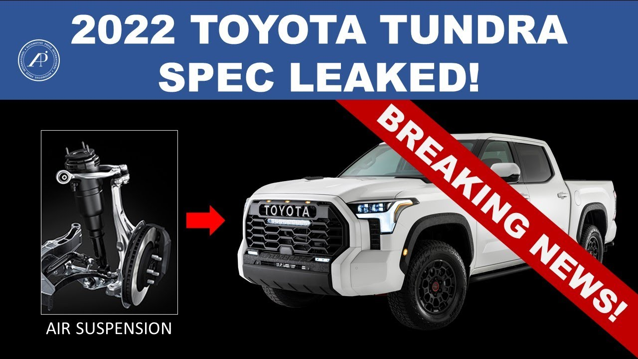 BREAKING NEWS! 2022 TOYOTA TUNDRA SPECIFICATION LEAKED! Air Suspension, Crewmax with 6.5' Long Bed