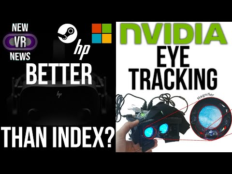 New VR News - Valve  Index Rival | New VRMMO | Cheap Eye Tracking Solution