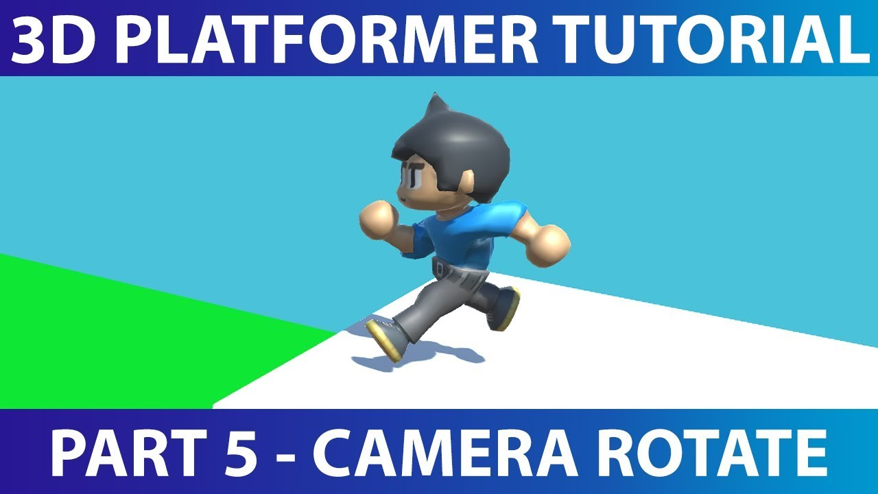 Make A 3D Platformer in Unity #5: Rotating the Camera
