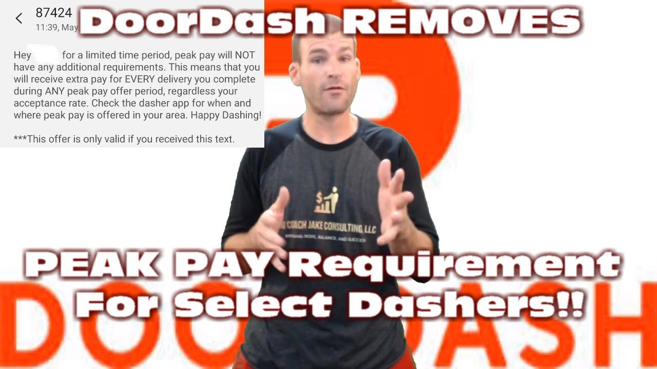 DoorDash REMOVES Peak Pay Requirement, BUT Only Select Dashers!!