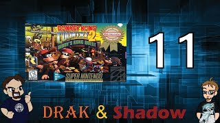 Donkey Kong Country 2: Ready Player Drak!! - Part 11 - Drak & Shadow!