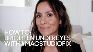 HOW TO: Brighten Undereyes with Studio Fix | MAC Cosmetics