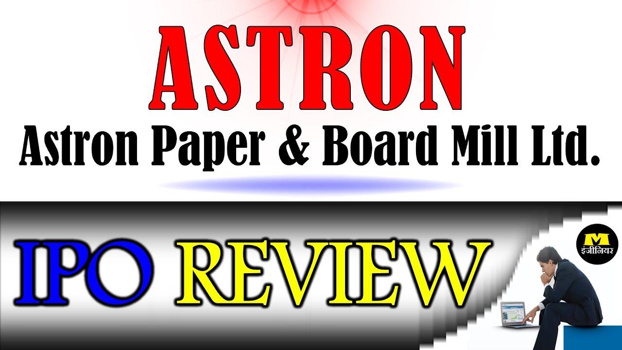 Astron paper & board mill ltd ipo