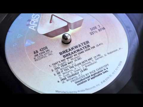 Thats Not What We Came Here For - Breakwater (Arista Records 1978)
