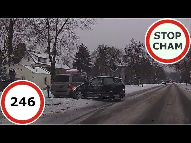 Stop Cham #246 - Niebezpieczne i chamskie sytuacje na drogach