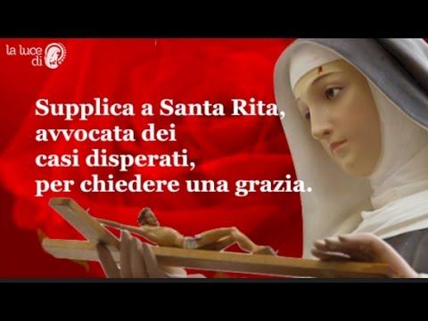 Supplica A Santa Rita Per Chiedere Una Grazia Urgente Youtube