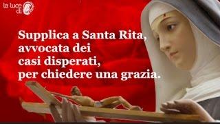 Supplica a Santa Rita, per chiedere una grazia urgente.