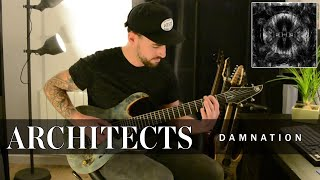 Architects - Damnation | Guitar Cover | Damien Reinerg