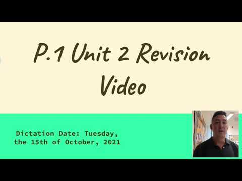 P1 Unit 2 Revision Video For October 15th, 2021