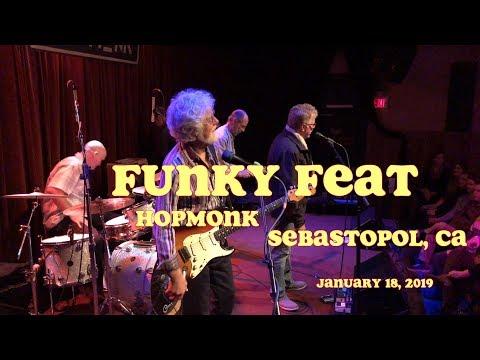 Funky Feat, Hopmonk Sebastopol, Ca Jan 18, 2019, 4K, Stereo