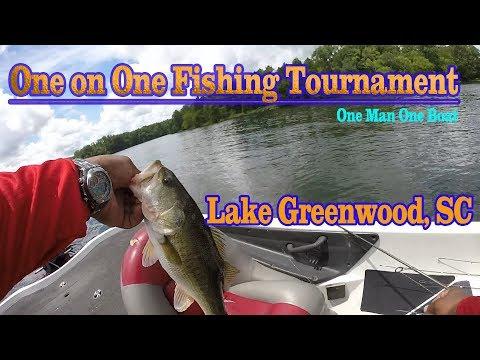 Lake Greenwood, SC One On One Fishing Tournament