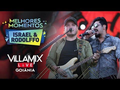 Israel & Rodolffo - Villa Mix Goiânia  - Melhores Momentos  Ao Vivo