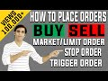 Placing Market, Limit, Stop or Trigger Orders For Trading (Entry, Stop Loss & Target)