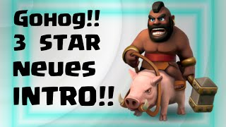 GOHOG - 3 Sterne - THE EASY WAY - NEUES INTRO - Clash of Clans Gameplay