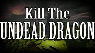 Repeat youtube video CastleMiner Z - Kill the Undead Dragon - Dragon Slayer